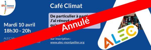 Annulation café Climat 10 avril 2018